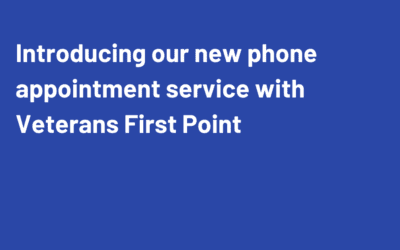 New telephone appointment service with Veterans First Point