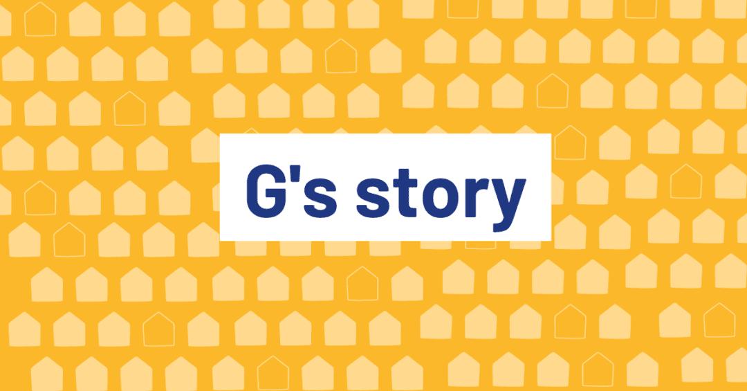 G's story