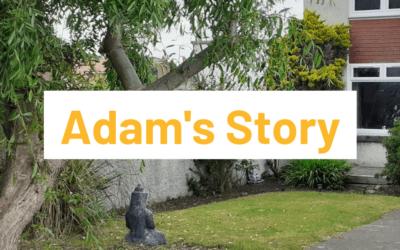 Adam's Story: Saving the Family Home